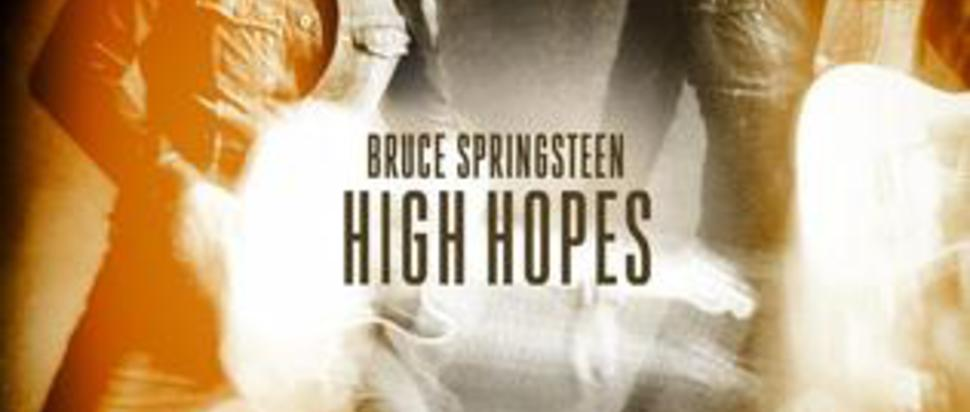 Bruce Springsteen – High Hopes