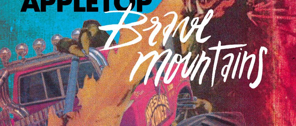 Appletop – Brave Mountains