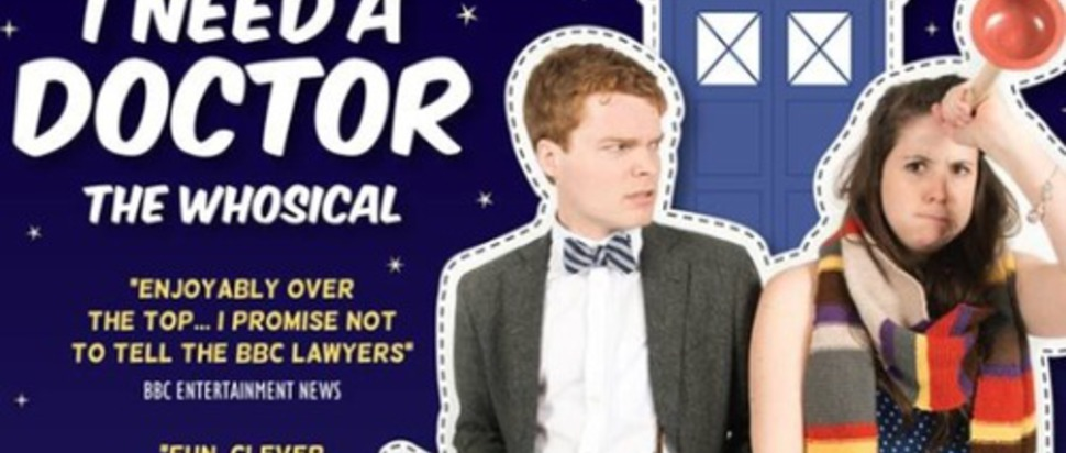 I Need a Doctor: The Whosical @ Pleasance Above