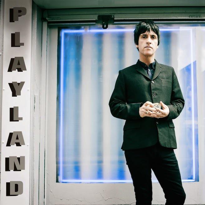 Johnny Marr – Playland
