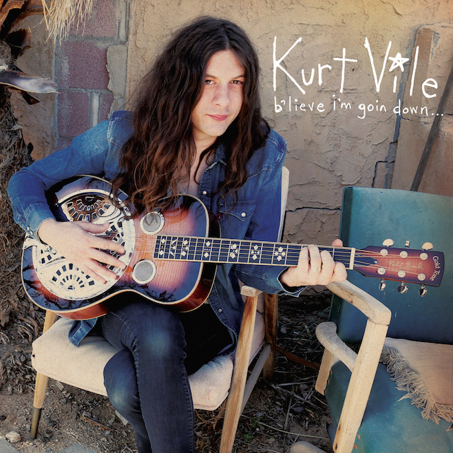 Kurt Vile – b'lieve I'm going down