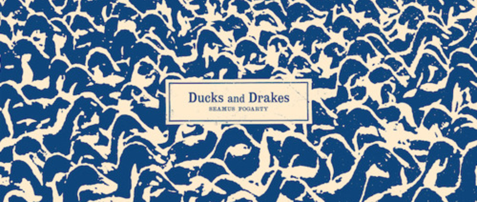 Seamus Fogarty – Ducks and Drakes