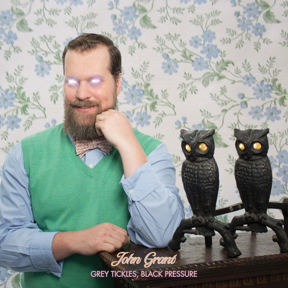 John Grant - Gray Tickles, Black Pressure