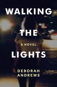 Walking the Lights by Deborah Andrews