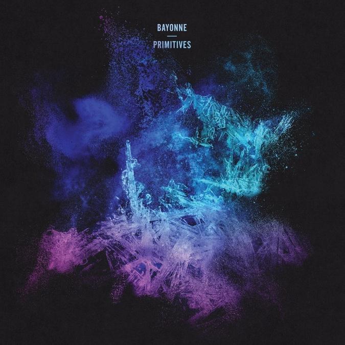 Bayonne – Primitives
