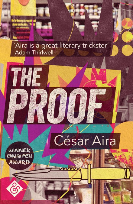César Aira: Literary Toys for Adults