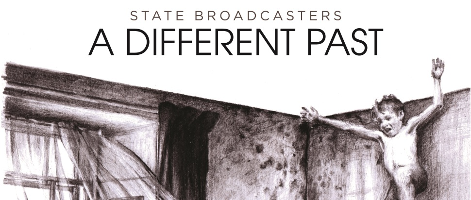 The State Broadcasters - A Different Past