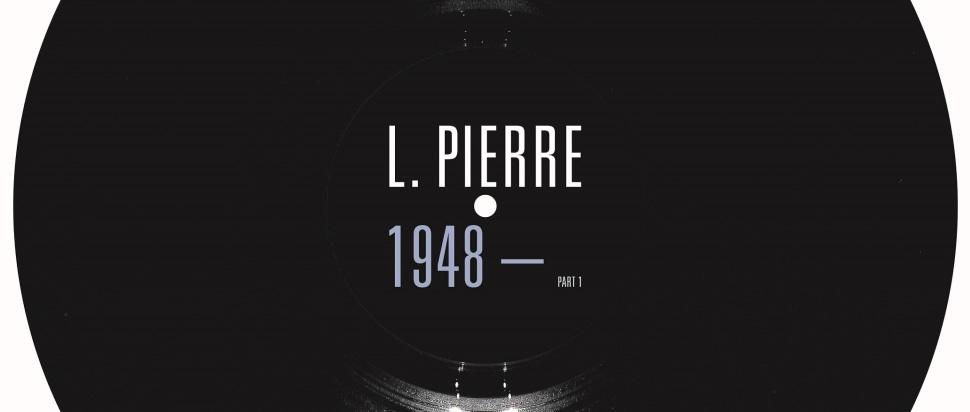 L. Pierre – 1948–