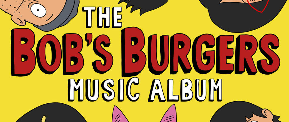 The Bob's Burgers Music Album