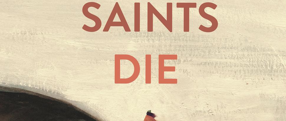 How Saints Die by Carmen Marcus