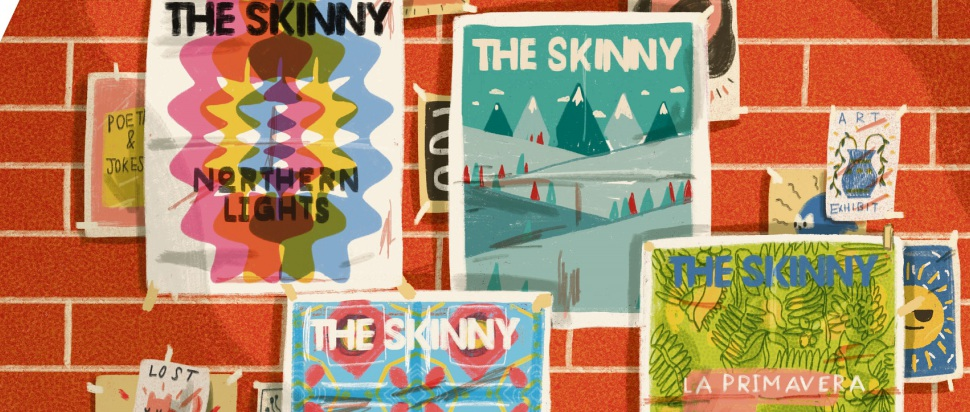 The Skinny North: Final editorial