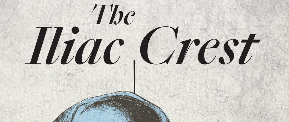 The Iliac Crest, Cristina Rivera Garza
