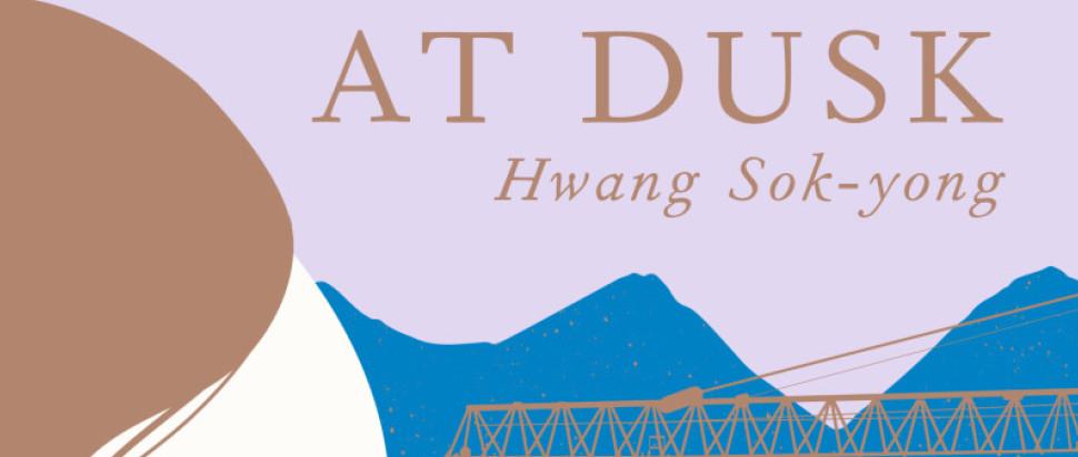 At Dusk by Hwang Sok-yong