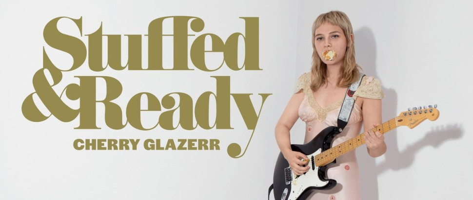 Cherry Glazerr – Stuffed