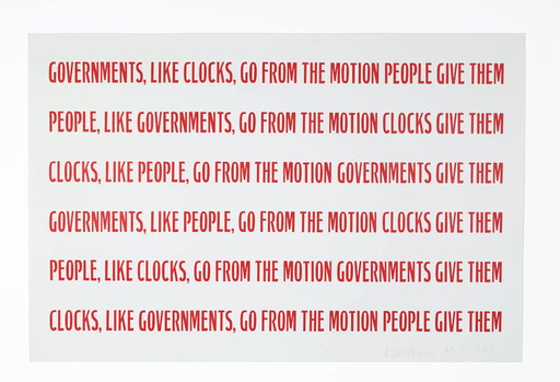 Ruth Ewan's artwork 'Clocks, Governments, People'; red text on a white background, text reads 'Governments, like clocks, go from the motion people give them; People, like governments, go from the motion clocks give them; Clocks, like people, go from the motion governments give them'. Text repeats once again on image