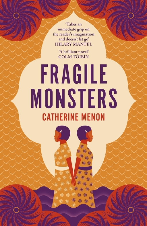 Fragile Monsters by Catherine Menon; book cover