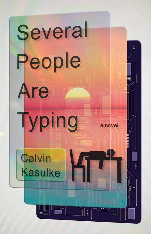 Exploded view of a mobile phone or similar device; the top layer features the text 'Several People Are Typing' and 'Calvin Kasulke', and a stick image of a figure slumped at a desk; the middle layer depicts a sunset; the back appears to be a motherboard and other components