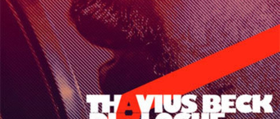 Thavius Beck - Dialogue