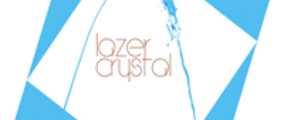 Lazer Crystal - MCMLXXX
