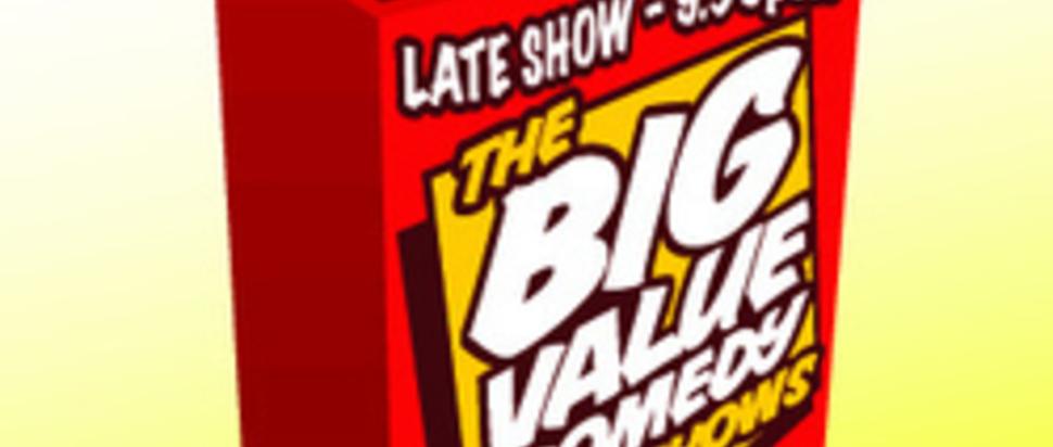 The Big Value Comedy Show