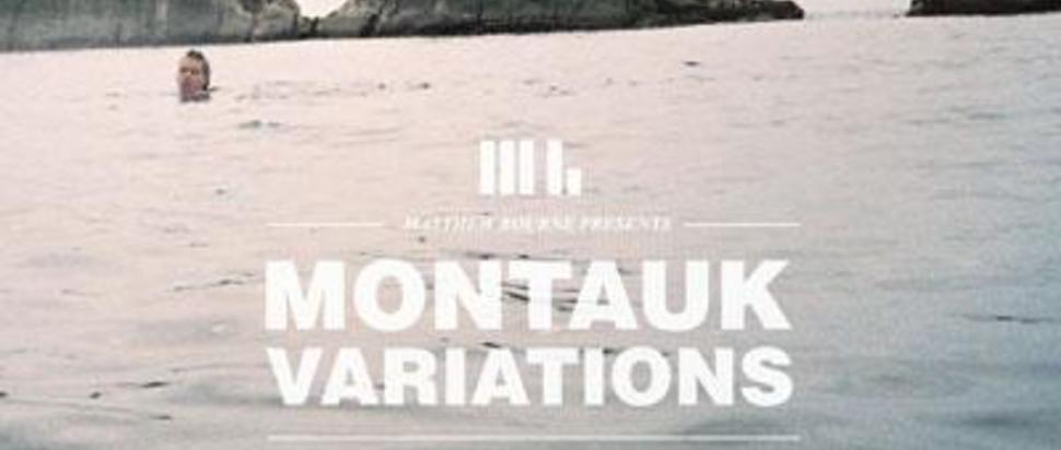 Matthew Bourne - Montauk Variations