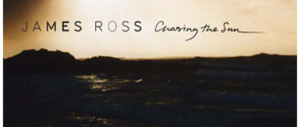 James Ross - Chasing the Sun