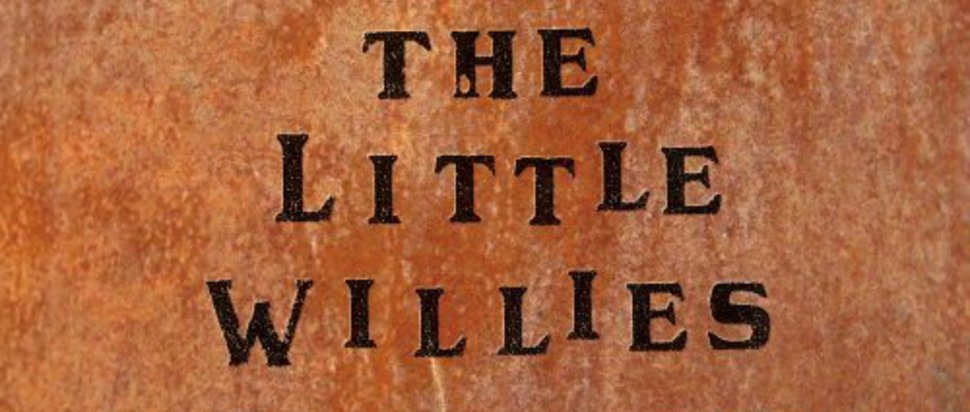 'The Little Willies'
