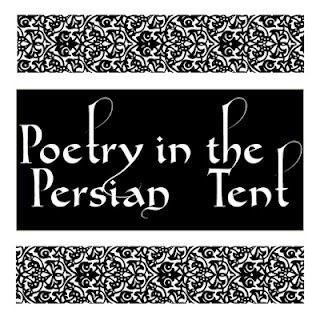 Poetry in the Persian Tent