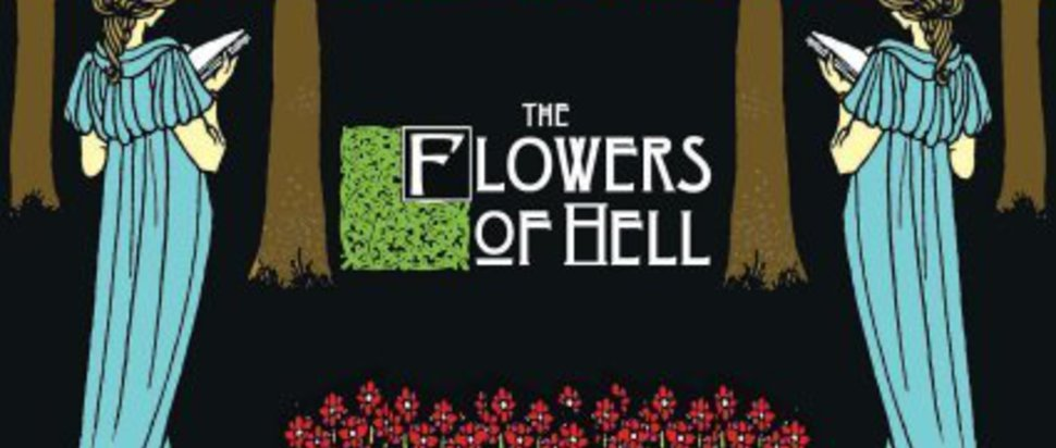 The Flowers of Hell, Come Hell or High Water (Benbecula Records)