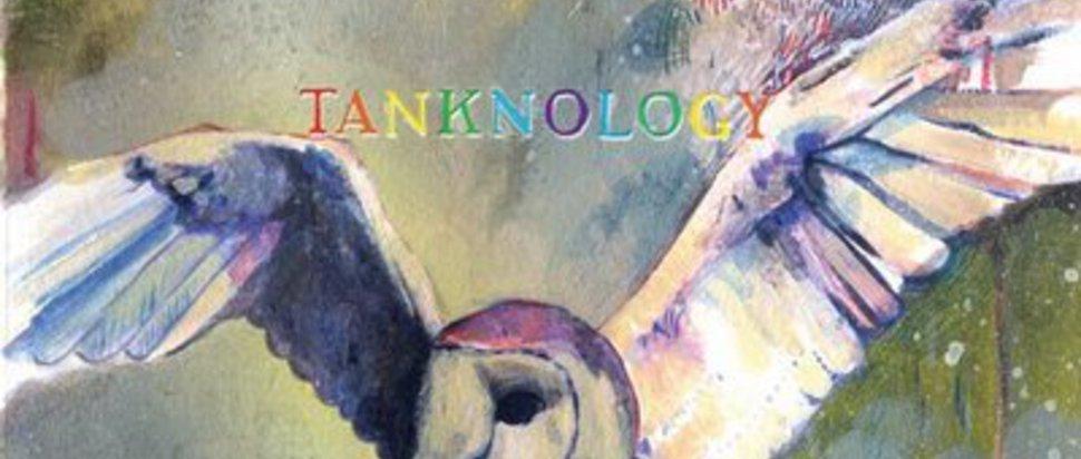 That Fucking Tank - Tanknology
